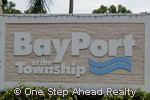 sign for BayPort of The Township